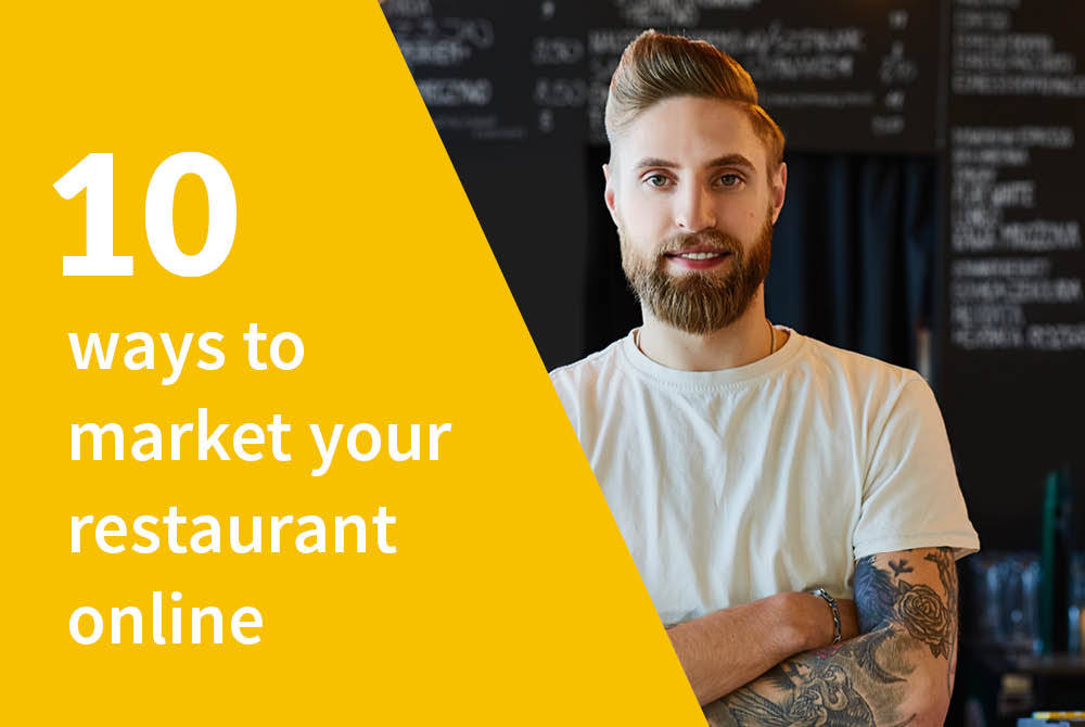 10 easy ways to get more restaurant customers – my online recipe for success